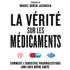 Livre: La Vérité sur les médicaments. Comment l'industrie pharmaceutique joue avec notre santé 35627-47414-image