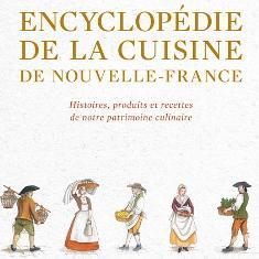 Livre encyclop die de la cuisine de nouvelle france - Livre de cuisine francaise ...